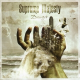 SUPREME MAJESTY - Danger   (Cd)