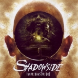 SHADOWSIDE - Inner Monster Out (Cd)