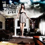 THE MURDER OF MY SWEET - Divanity (Cd)