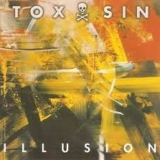 TOX SIN - Illusion (Cd)