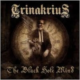 TRINAKRIUS - Black Hole Mind (Cd)