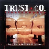 TRUST COMPANY - The Lonely Position… (Cd)