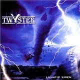 TWYSTER - Lunatic Siren (Cd)