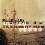 TEN ANGRY MEN - Under Siege A Traitor… (Cd)