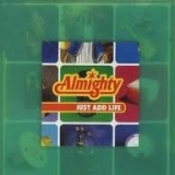 THE ALMIGHTY - Just Add Life (Cd)