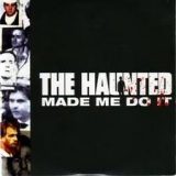 THE HAUNTED - Made Me Do It (Cd)