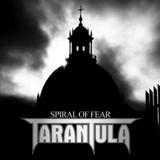 TARANTULA - Spiral Of Fear (Cd)