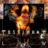 TESTAMENT - Low (Cd)
