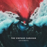 THE VINTAGE CARAVAN - Gateways (Cd)