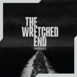 THE WRETCHED END - Inroads (Cd)