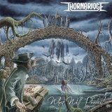 THORNBRIDGE - What Will Prevail? (Cd)
