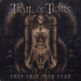 TRAIL OF TEARS - Free Fall Into Fear (Cd)