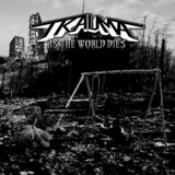 TRAUMA - As The World Dies (Cd)