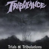 TRIBULANCE - Trials And Tribulations (Cd)