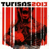 TURISAS - Turisas 2013 (Cd)