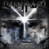 TWELFTH GATE - Threshold Of Revelation (Cd)
