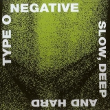 TYPE O NEGATIVE - Slow, Deep And Hard (Cd)