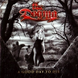 THE DOGMA - A Good Day To Die (Cd)