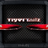 TIGERTAILZ - Knives (Cd)