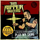 TIM RIPPER OWENS (JUDAS PRIEST) - Play My Game (Cd)