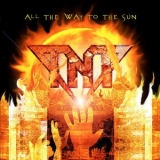 TNT - All The Way To The Sun (Cd)