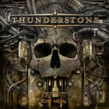 THUNDERSTONE - Dirt Metal (Cd)