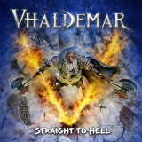 VHALDEMAR - Straight To Hell (Cd)