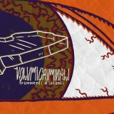 VOLUMI CRIMINALI - Frammenti D'istanti (Cd)