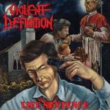 VIOLENT DEFINITION - Life Sentence (Cd)