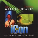 WETTON / DOWNES - Never In A Million Years (Cd)