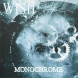 WISH - Monochrome (Cd)