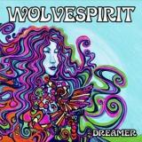WOLVESPIRIT - Dreamer (Cd)