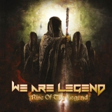 WE ARE LEGEND - Rise Of The Legend (Cd)