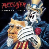 ACCUSER - Double Talk (12