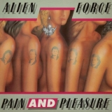 ALIEN FORCE - Pain And Pleasure (12