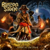 BLAZON STONE - Down In The Dark (12