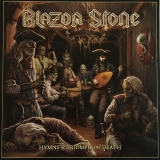 BLAZON STONE - Hymns Of Triumph And Death (12