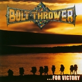 BOLT THROWER - …for Victory (12
