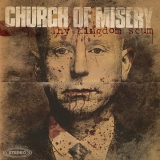 CHURCH OF MISERY - My Kingdom's Scum (12