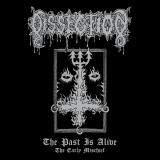 DISSECTION - The Past Is Alive (12