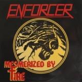 ENFORCER - Mesmerized By Fire (7