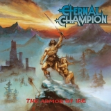 ETERNAL CHAMPION - The Armor Of Ire (12