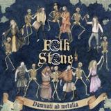 FOLKSTONE - Damnati Ad Metalla (12