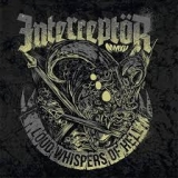 INTERCEPTOR - Loud Whispers Of Hell (7
