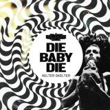 KADAVAR - Die Baby Die (7