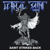 LETHAL SAINT - Saint Strikes Back (7