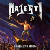 MAJESTY - Banners High (12