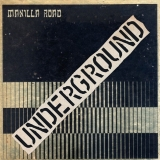 MANILLA ROAD - Underground (12