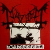 MAYHEM - Deathcrush (12