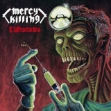 MERCY KILLING - Euthanasia (12